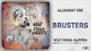 Wuz Finna Happen BY Alldaway Dre
